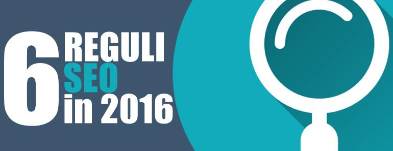 6 reguli seo in 2016